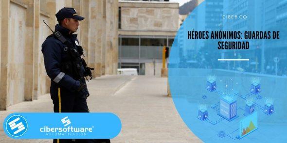 Héroes anónimos: guardas de seguridad