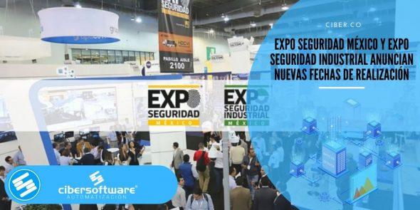 Expo Seguridad México y Expo Seguridad Industrial anuncian nuevas fechas de realización